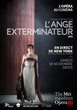 L'Ange exterminateur (Met-Pathé Live)