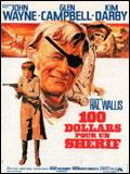 Photo : 100 dollars pour un shérif