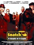 Photo : Snatch