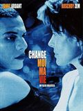 Photo : Change-moi ma vie