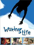 Photo : Waking Life