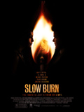 Photo : Slow Burn