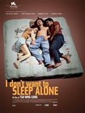 Photo : I Don't Want to Sleep Alone