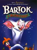 Photo : Bartok le Magnifique (V)