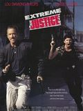 Photo : Extreme Justice
