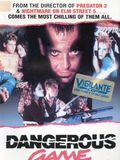 Photo : Dangerous Game