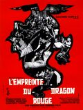 Photo : L'Empreinte du dragon rouge