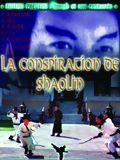 Photo : La Conspiration de Shaolin