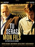 Photo : Tu seras mon fils