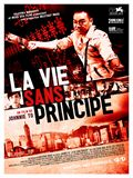 Photo : La Vie sans principe