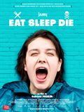 Photo : Eat Sleep Die