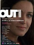 Photo : Out 1 : Noli me tangere - 2 - De Thomas à Frédérique