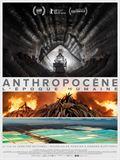 Photo : Anthropocène – L'Epoque Humaine