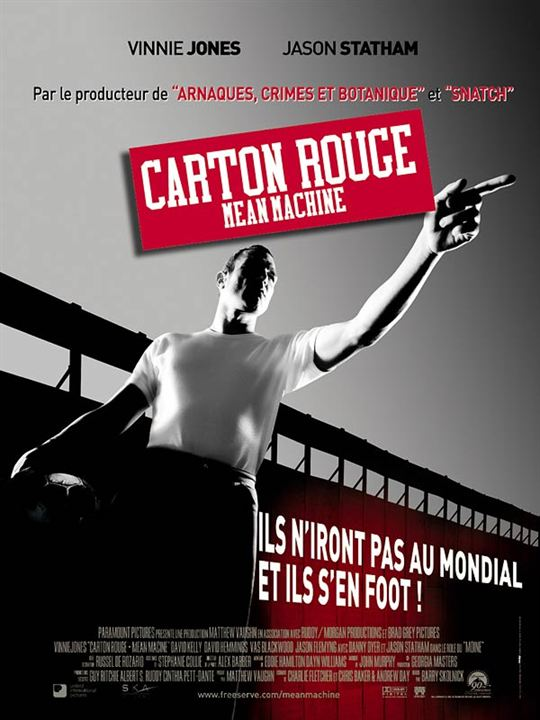 Carton rouge - Mean Machine : affiche
