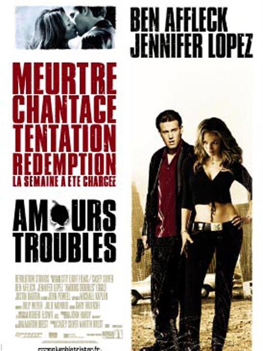 Amours troubles : Affiche Ben Affleck, Jennifer Lopez, Martin Brest