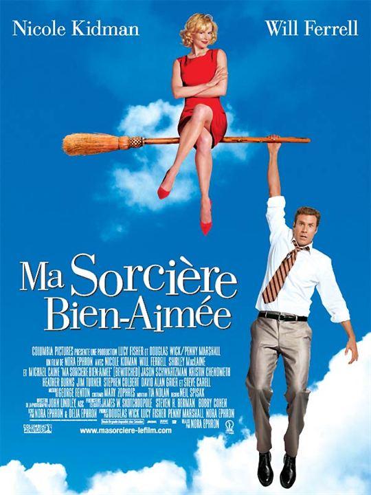 Ma sorcière bien-aimée : affiche Nicole Kidman, Nora Ephron, Will Ferrell