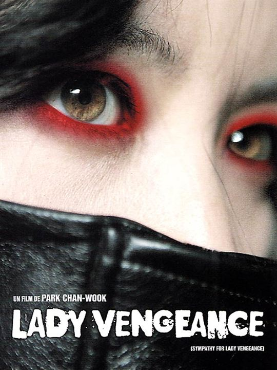 Lady vengeance : Affiche Chan-wook Park, Yeong-ae Lee