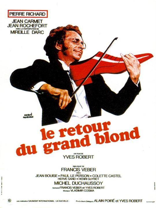 Le retour du grand blond : Affiche Pierre Richard, Yves Robert