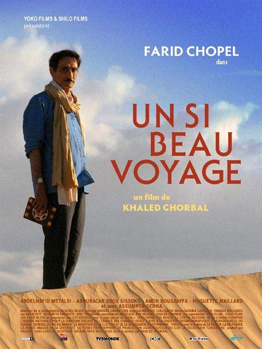 Un si beau voyage : Affiche Khaled Ghorbal