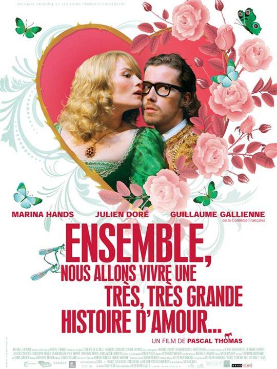 Ensemble, nous allons vivre une très, très grande histoire d'amour... : affiche Pascal Thomas