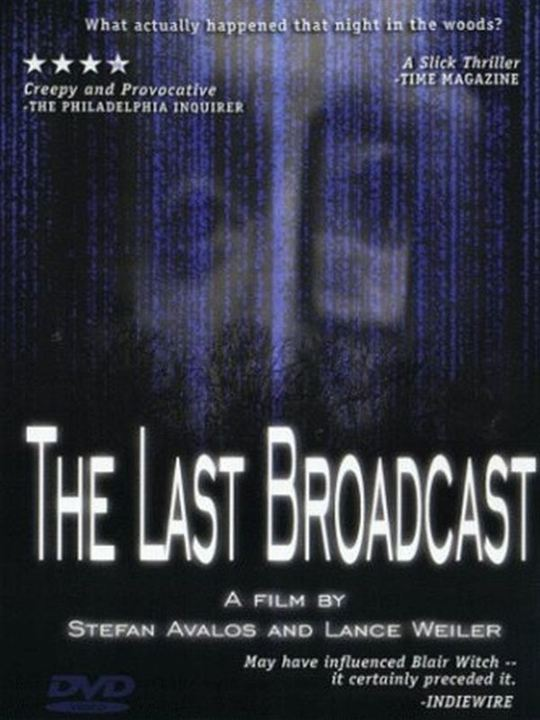The Last Broadcast : Affiche