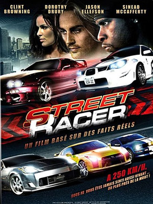 affiche du film street racer poursuite infernale affiche 1 sur 3 allocin. Black Bedroom Furniture Sets. Home Design Ideas