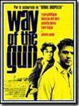 Way of the Gun : Affiche