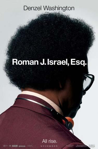 """Roman J. Israel, Esq"" avec James Paxton, Denzel Washington, Colin Farrell ..."