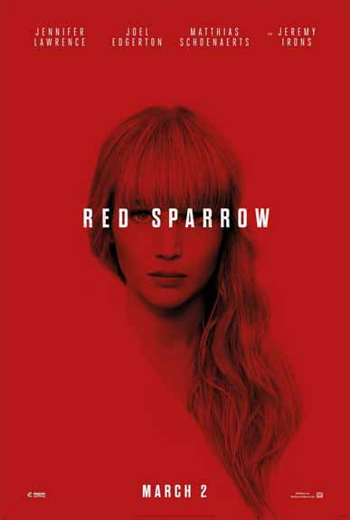 Red Sparrow de Francis Lawrence avec Jennifer Lawrence, Joel Edgerton, Matthias Schoenaerts...