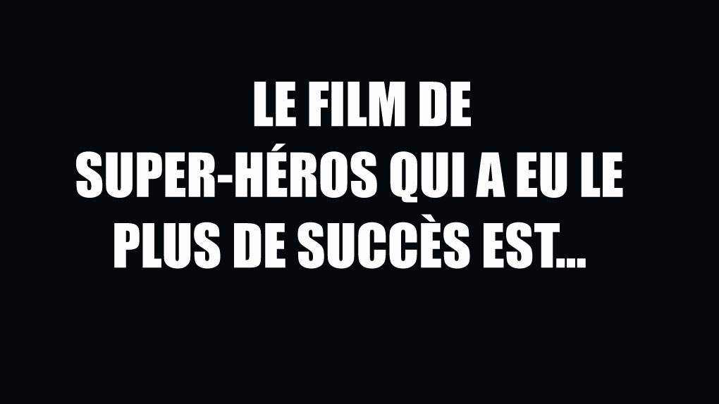 Le film de super-héros