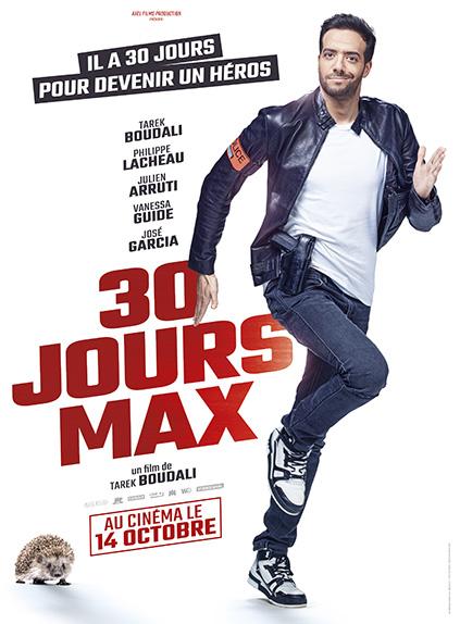 30 jours max avec Tarek Boudali, Philippe Lacheau, Julien Arruti...