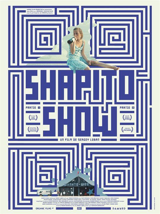 Shapito Show - Partie 1 : Affiche