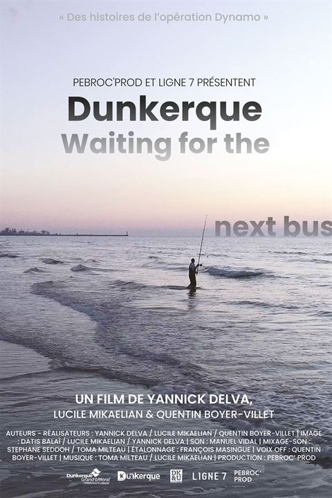 Dunkerque, Waiting For The Next Bus : Affiche