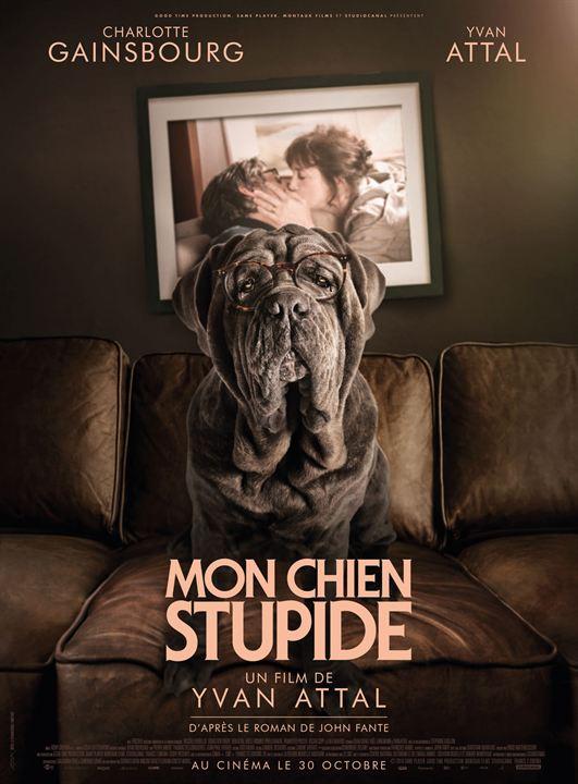 Mon chien Stupide : Affiche