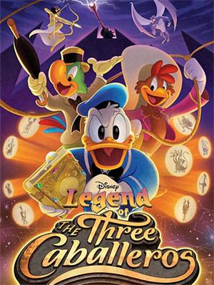 La Légende des Trois Caballeros : Affiche