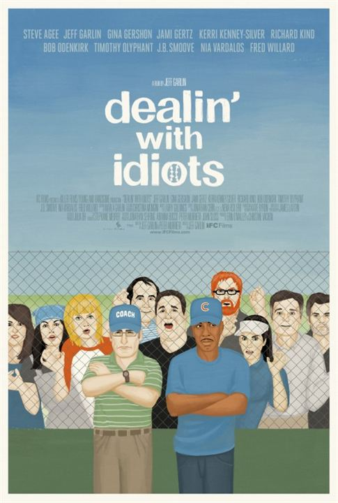 Dealin' with Idiots : Affiche