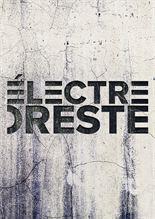 Électre / Oreste (Comédie-Française - Pathé Live)