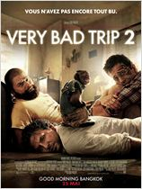 film  Very Bad Trip 2  en streaming