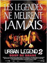 Urban Legend 2 : coup de grâce affiche