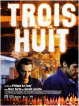 Trois huit streaming