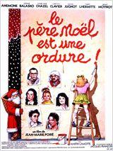 Le Père Noël est une ordure (1982) affiche