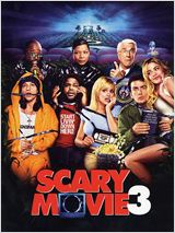 Scary Movie 3 en streaming