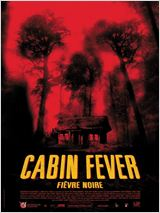 Cabin Fever