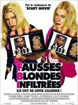 Regarder film F.B.I. Fausses Blondes Infiltrées