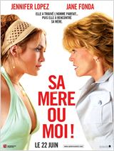 Sa m�re ou moi ! - film  streaming