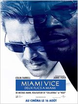 Miami vice - Deux flics � Miami streaming