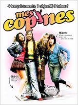 Mes copines (2006)