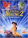 Regarder film La Petite Sirène 2 : Retour à l'océan (v) streaming