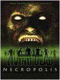 Le Retour des Morts Vivants : Necropolis affiche