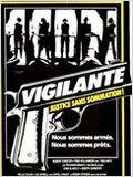 Vigilante – justice sans sommation